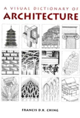 A Visual Dictionary of Architecture 9780442024628