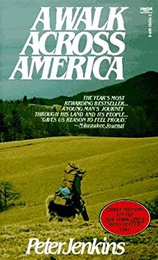 A Walk Across America by Peter Jenkins (1979, Hardcover) DJ