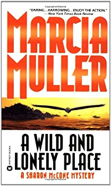 A Wild and Lonely Place - Muller, Marcia
