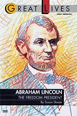 Abraham Lincoln: The Freedom President: The Freedom President 9780449903759