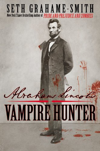 Abraham Lincoln, Vampire Hunter 9780446563086