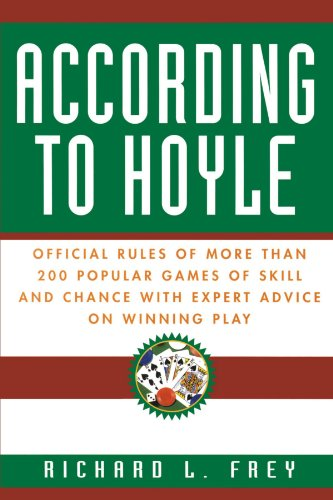 According to Hoyle: Official Rules of More Than 200 Popular Games of Skill and Chance with Expert Advice on Winning Play 9780449911563