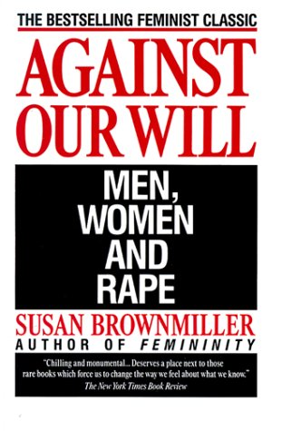 Against Our Will: Men, Women, and Rape 9780449908204