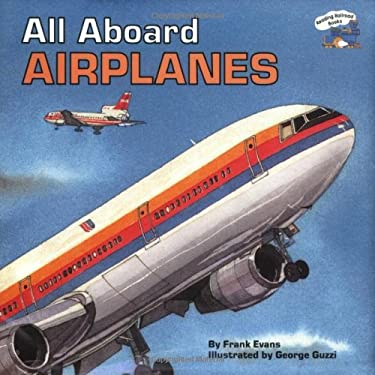 All Aboard Airplanes 9780448402147