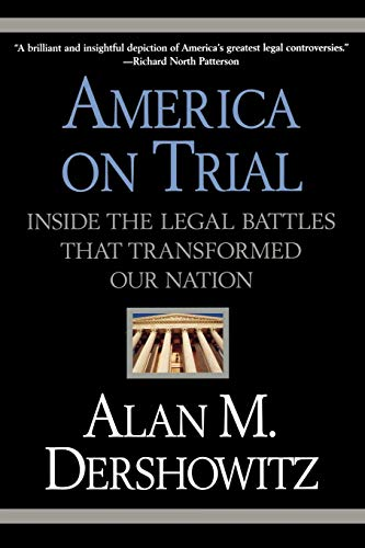 America on Trial: Inside the Legal Battles That Transformed Our Nation 9780446694735