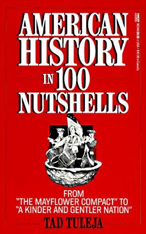 American History in 100 Nutshells 9780449903469
