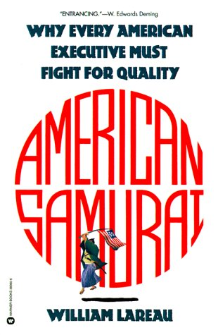 American Samurai: A Warrior for the Coming Dark Ages of American Business 9780446393607