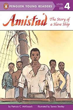Amistad: The Story of a Slave Ship 9780448439006