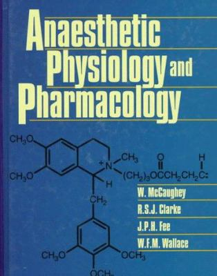 Anaesthetic Physiology and Pharmacology 9780443052033