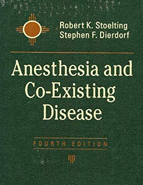 Anesthesia and Co-Existing Disease 9780443066047