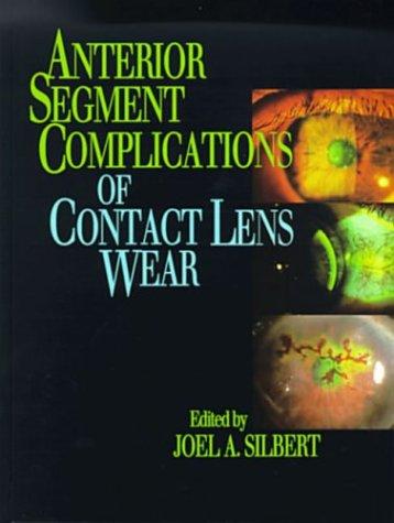 Anterior Segment Complications of Contact Lens Wear 9780443088636
