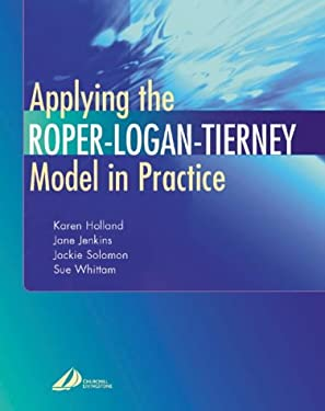 Applying the Roper-Logan-Tierney Model in Practice 9780443071577