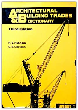 Architectural and Building Trades Dictionary