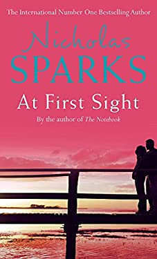 At First Sight [Paperback] [Jan 01, 2006] Nicholas Sparks