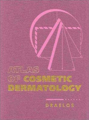Atlas of Cosmetic Dermatology