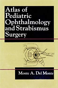 Atlas of Pediatric Ophthalmology and Strabismus Surgery 9780443087080