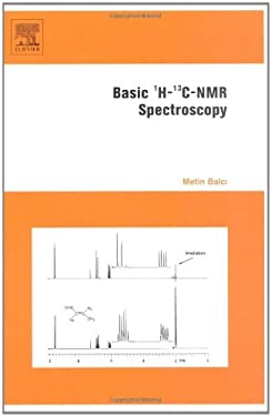 Basic 1h- And 13c-NMR Spectroscopy 9780444518118