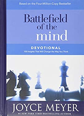 Battlefield of the Mind Devotional: 100 Insights That Will Change the Way You Think 9780446577069