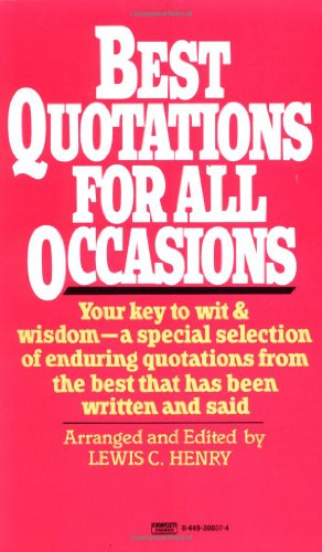 Best Quotations for All Occasions 9780449300374