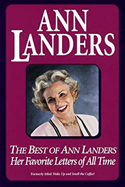 Best of Ann Landers: Her Favorite Letters of All Time 9780449912744