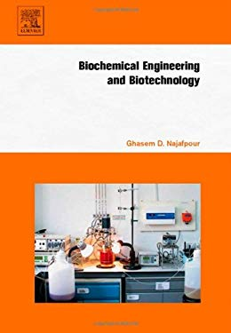 Biochemical Engineering and Biotechnology 9780444528452