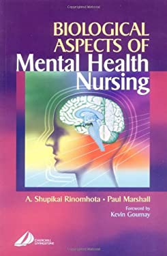 Biological Aspects of Mental Health Nursing 9780443059902