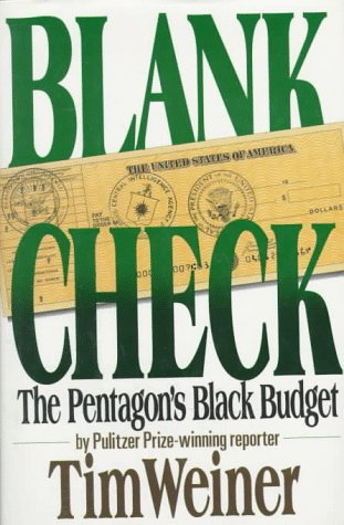 Blank Check: The Pentagon's Black Budget 9780446514521