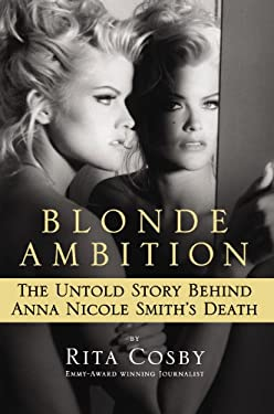 Blonde Ambition: The Untold Story Behind Anna Nicole Smith's Death 9780446406116