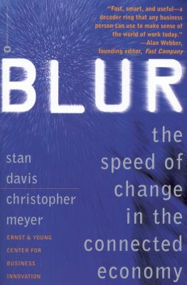 Blur: The Speed of Change in the Connected Economy 9780446675338