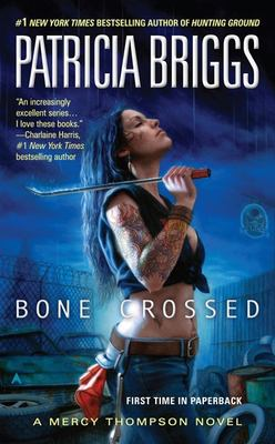 Bone Crossed: A Mercy Thompson Novel 9780441018369
