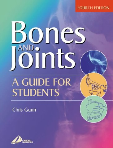 Bones and Joints: A Guide for Students 9780443072048