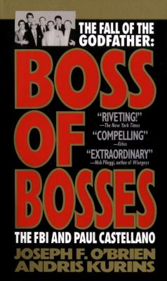 Boss of Bosses: The FBI and Paul Castellano 9780440212294