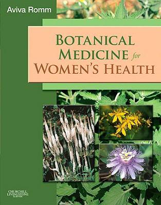 Botanical Medicine for Women's Health 9780443072772