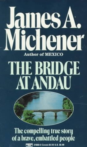Bridge at Andau: The Compelling True Story of a Brave, Embattled People 9780449210505