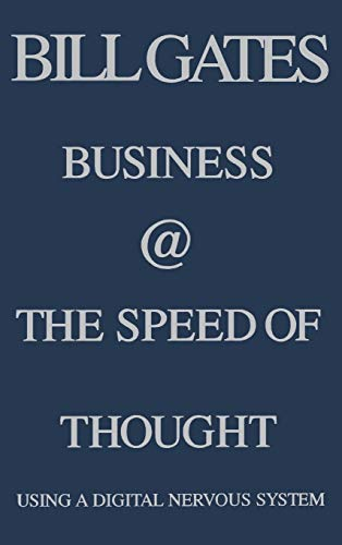 Business @ the Speed of Thought: Using a Digital Nervous System 9780446525688