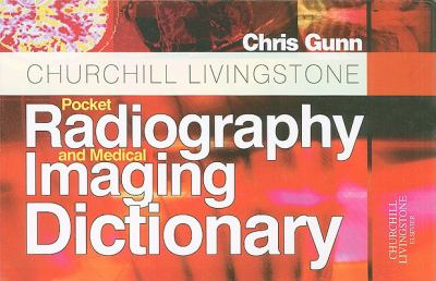 Pocket Radiography and Medical Imaging Dictionary 9780443102318
