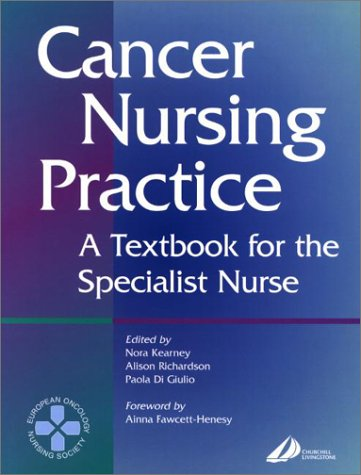 Cancer Nursing Practice: A Textbook for the Specialist Nurse 9780443060403