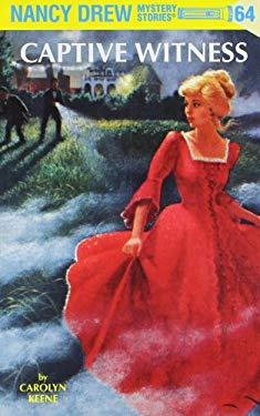 Nancy Drew 64: Captive Witness 9780448436951