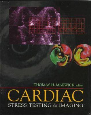 Cardiac Stress Testing and Imaging: A Clinician's Guide 9780443076527