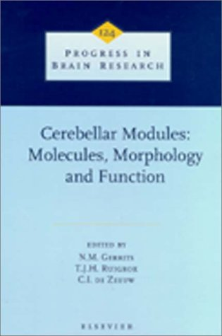 Cerebellar Modules: Molecules, Morphology, and Function 9780444501080
