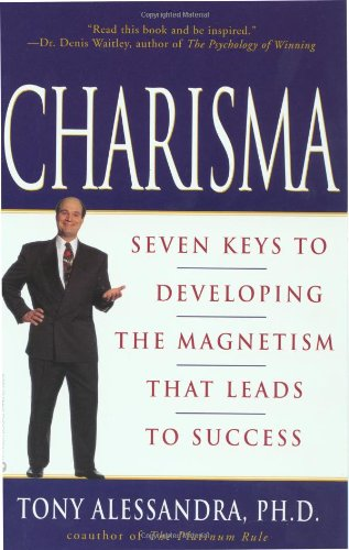 Charisma: Seven Keys to Developing the Magnetism That Leads to Success 9780446675987