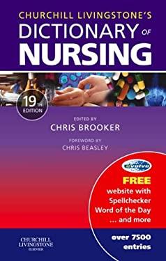Churchill Livingstone's Dictionary of Nursing 9780443101755