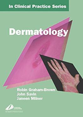 Churchill's in Clinical Practice Series: Dermatology 9780443074714