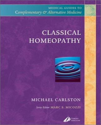 Classical Homeopathy 9780443065651