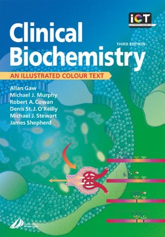 Clinical Biochemistry: An Illustrated Colour Text 9780443072697