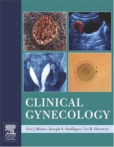 Clinical Gynecology 9780443066917