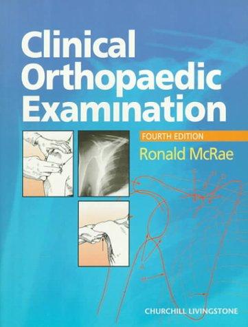 Clinical Orthopaedic Examination 9780443056024