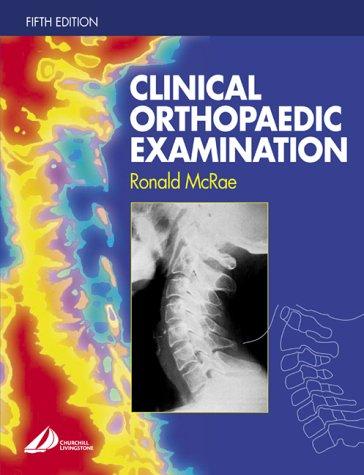 Clinical Orthopaedic Examination 9780443074073