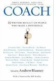 Coach: 25 Writers Reflect on People Who Made a Difference 9780446694599