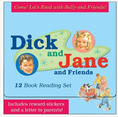 Come! Let's Read with Sally and Friends: Dick and Jane and Friends [With Reward Stickers] 9780448439822